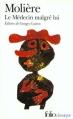 Couverture Le médecin malgré lui Editions Folio  (Classique) 1999
