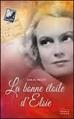 Couverture La Bonne Etoile d'Elsie / Un goût de cannelle et d'espoir Editions France Loisirs 2013