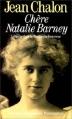 Couverture Chère Nathalie Barney Editions Flammarion (Grandes biographies) 1992