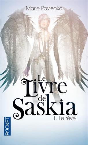 Couverture Le livre de Saskia, tome 1 : Le réveil