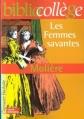Couverture Les Femmes savantes Editions Hachette (Biblio collège) 1999