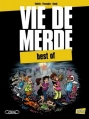 Couverture Vie de merde : Best of Editions Michel Lafon 2012