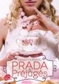 Couverture Prada et préjugés Editions Le Livre de Poche (Jeunesse) 2013