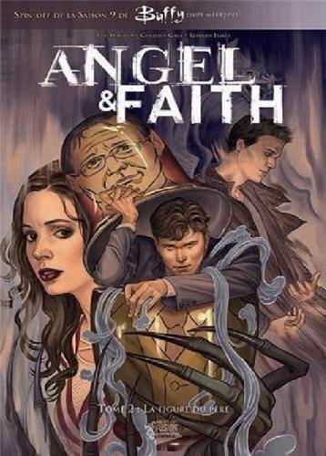 Couverture Angel & Faith, tome 2 : La figure du père