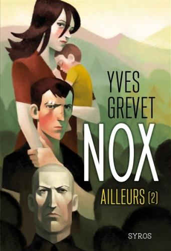 Couverture Nox, tome 2 : Ailleurs