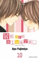Couverture We are always..., tome 10 Editions Tonkam (Shôjo) 2013