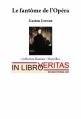 Couverture Le fantôme de l'opéra Editions In Libro Veritas 2009