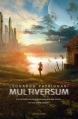 Couverture Multiversum, tome 1 Editions Oscar Mondadori 2012