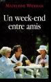 Couverture Un week-end entre amis Editions Belfond 1997