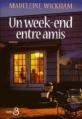 Couverture Un week-end entre amis Editions Belfond 1998