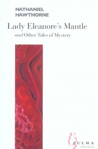 Couverture Lady Eleanore's Mantle and other tales of mystery
