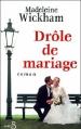 Couverture Drôle de mariage Editions Belfond 2001