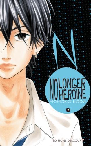 Couverture No longer heroine, tome 02