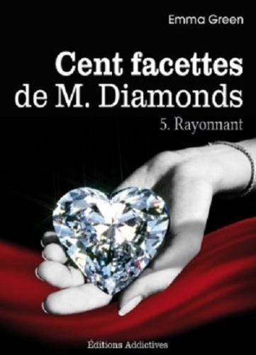Couverture Cent Facettes de M. Diamonds, tome 05 : Rayonnant
