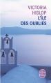Couverture L'Ile des oubliés Editions Le Livre de Poche 2013
