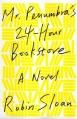 Couverture M. Pénombre : Libraire ouvert jour et nuit Editions Farrar, Straus and Giroux 2012