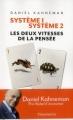 Couverture Système 1, Système 2 : Les deux vitesses de la pensée Editions Flammarion 2012