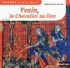 Couverture Yvain, le chevalier au lion / Yvain ou le chevalier au lion Editions Nathan (Carrés classiques) 2012