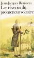 Couverture Les Rêveries du promeneur solitaire / Rêveries du promeneur solitaire Editions Folio  1982