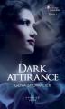 Couverture La promesse interdite, tome 1 : Dark attirance Editions  2013
