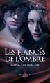 Couverture La promesse interdite, tome 2 : Les fiancés de l'ombre Editions  2013