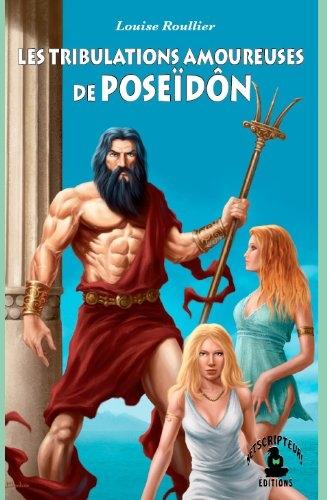 Couverture Les Tribulations Amoureuses de Poseïdon