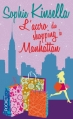 Couverture L'Accro du shopping, tome 2 : Becky à Manhattan / Shopping à Manhattan / L'Accro du shopping à Manhattan Editions Pocket 2013