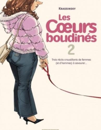 Couverture Les coeurs boudinés, tome 2 : Trois récits croustillants de femmes (et d'hommes) à savourer...