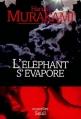 Couverture L'Eléphant s'évapore Editions Seuil (Nouvelles) 1998
