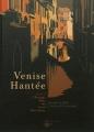 Couverture Venise Hantée, tome 1 : L'étrange mort de Lord Montbarry Editions EP 2012