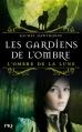 Couverture Les gardiens de l'ombre, tome 3 : L'ombre de la lune Editions  2013
