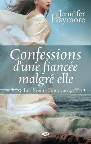 Couverture Les soeurs Donovan, tome 1 : Confessions d'une fiancée malgré elle