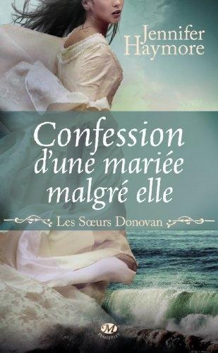 Couverture Les soeurs Donovan, tome 1 : Confession d'une mariée malgré elle