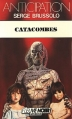 Couverture L'Enfer, c'est à quel étage ? / Catacombes Editions Fleuve (Noir - Anticipation) 1986
