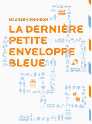 Couverture Treize petites enveloppes bleues, tome 2  : La dernière petite enveloppe bleue