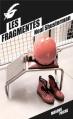 Couverture Les fragmentés, tome 1 Editions du Masque (Poche) 2013