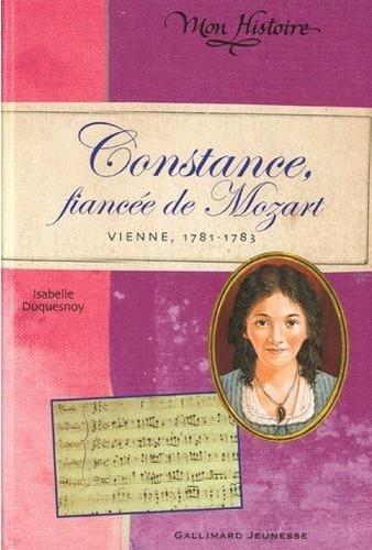 Couverture Constance, fiancée de Mozart : Vienne, 1781-1783