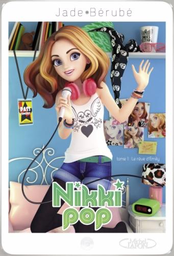 Couverture Nikki Pop, tome 1 : Le rêve d'Émily