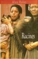 Couverture Racines, intégrale Editions France Loisirs 1994