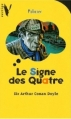 Couverture Sherlock Holmes, tome 2 : Le signe des quatre / Le signe des 4 Editions Hachette (Vertige - Policier) 1997