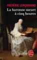 Couverture La baronne meurt à cinq heures Editions Le Livre de Poche (Policier) 2013