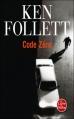 Couverture Code zéro Editions Le Livre de Poche 2011