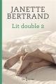 Couverture Lit double, tome 2 Editions Libre Expression 2013