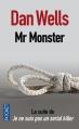 Couverture John Cleaver, tome 2 : Mr Monster Editions Pocket 2013