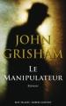 Couverture Le Manipulateur Editions Robert Laffont (Best-sellers) 2013