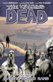 Couverture Walking dead, tome 03 : Sains et saufs ? Editions Image Comics (Horror) 2007