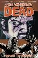 Couverture Walking dead, tome 08 : Une vie de souffrance Editions Image Comics (Horror) 2008