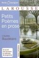Couverture Le spleen de Paris / Petits poèmes en prose Editions Larousse (Petits classiques) 2008