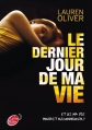 Couverture Le Dernier Jour de ma vie Editions Le Livre de Poche (Jeunesse) 2013