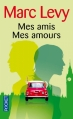 Couverture Mes amis, mes amours Editions Pocket 2012